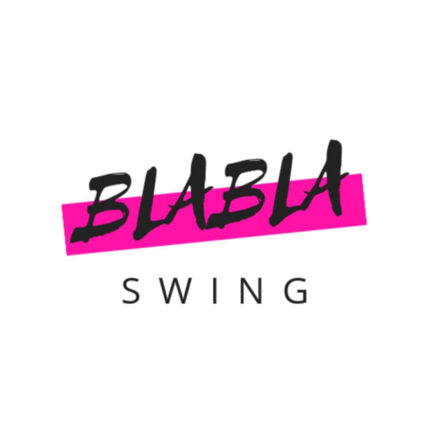 Blabla swing podcast